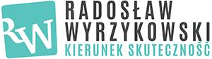 Radosław Wyrzykowski Kierunek Skuteczność